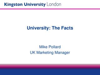 University: The Facts