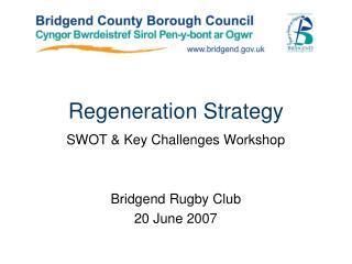 Regeneration Strategy