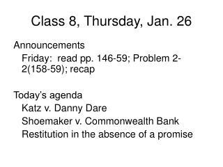 Class 8, Thursday, Jan. 26