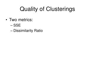 Quality of Clusterings