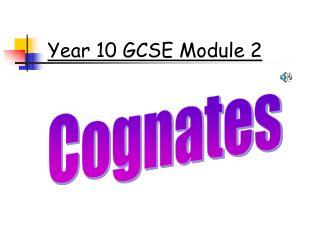 Year 10 GCSE Module 2