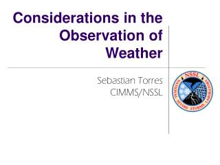 Considerations in the Observation of Weather