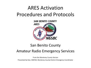 ARES Activation Procedures and Protocols