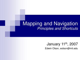 Mapping and Navigation Principles and Shortcuts