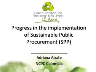 Progress  in  the implementation  of  Sustainable Public Procurement  (SPP)