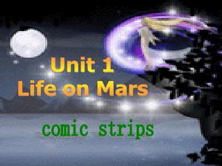 Unit 1 Life on Mars