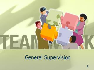 General Supervision