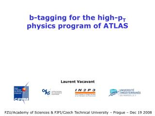 b-tagging for the high-p T physics program of ATLAS