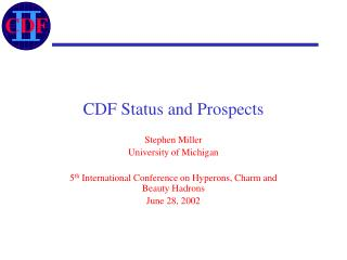 CDF Status and Prospects