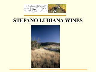 STEFANO LUBIANA WINES