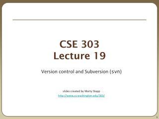 CSE 303 Lecture 19