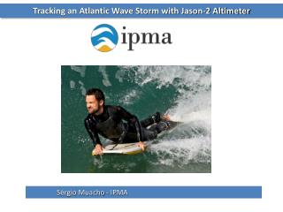 Tracking an Atlantic Wave Storm with Jason-2 Altimeter