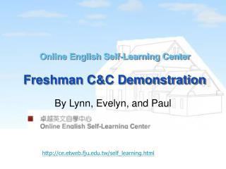 Online English Self-Learning Center Freshman C&C Demonstration
