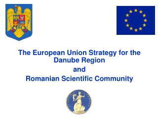 The European Union Strategy for the Danube Region and Romanian Scientific Community