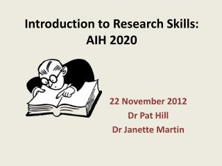 Introduction to Research Skills: AIH 2020