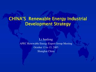 CHINA'S  Renewable Energy Industrial Development Strategy