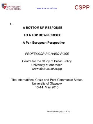 1.  A BOTTOM UP RESPONSE  	  TO A TOP DOWN CRISIS: 	 A Pan European Perspective