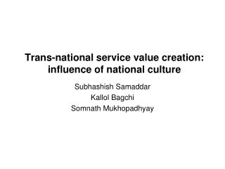 Trans-national service value creation: influence of national culture