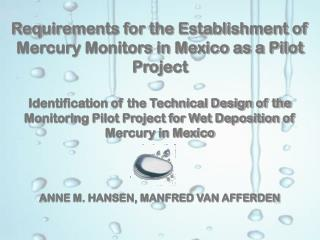 Requirements for the Establishment of Mercury Monitors in Mexico as a Pilot Project
