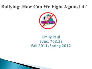 Bullying: How Can We Fight Against it?