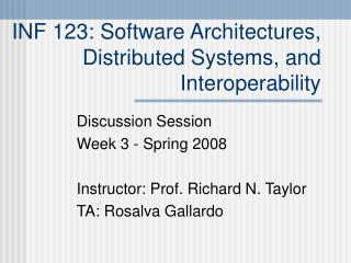 INF 123: Software Architectures, Distributed Systems, and Interoperability