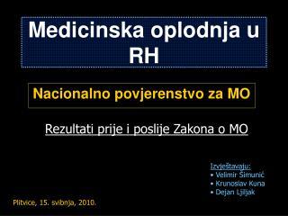 Medicinska oplodnja u RH