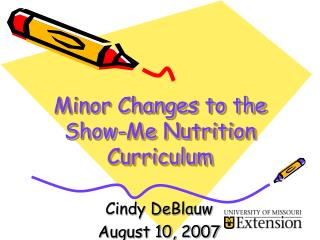 Minor Changes to the Show-Me Nutrition Curriculum
