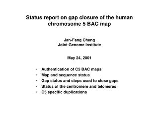 Status report on gap closure of the human chromosome 5 BAC map