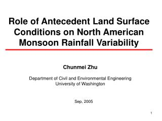 Role of Antecedent Land Surface Conditions on North American Monsoon Rainfall Variability