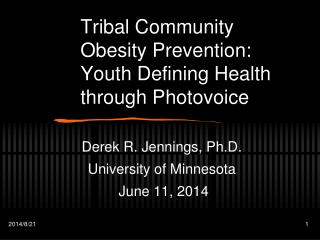 Tribal Community Obesity Prevention: Youth Defining Health through Photovoice