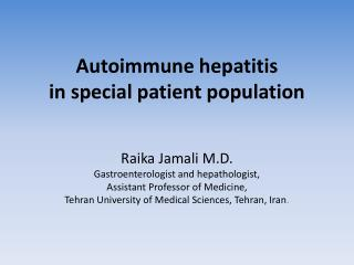 Autoimmune hepatitis  in special patient population