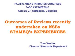 Outcomes of Reviews recently undertaken on NSBs STAMEQ's EXPERIENCES