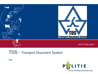 TDS -  Transport Document System 2010