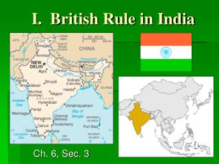 I.  British Rule in India