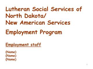 Lutheran Social Services of North Dakota/