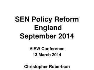 SEN Policy Reform  England September 2014