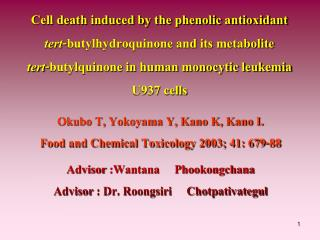 Okubo T, Yokoyama Y, Kano K, Kano I.  Food and Chemical Toxicology 2003; 41: 679-88