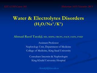 Water & Electrolytes Disorders  (H 2 O/Na + /K + )