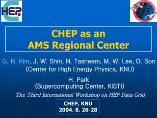CHEP as an AMS Regional Center