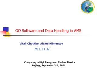 OO Software and Data Handling in AMS