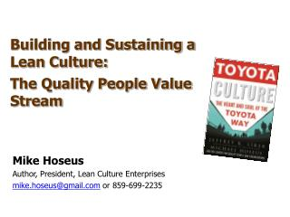 Building and Sustaining a Lean Culture: The Quality People Value Stream