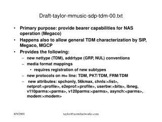 Draft-taylor-mmusic-sdp-tdm-00.txt
