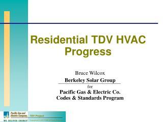 Residential TDV HVAC Progress