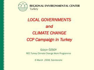 LOCAL GOVERNMENTS  and CLIMATE CHANGE CCP Campaign in Turkey
