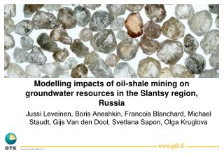 Modelling impacts of oil-shale mining on groundwater resources in the Slantsy region, Russia