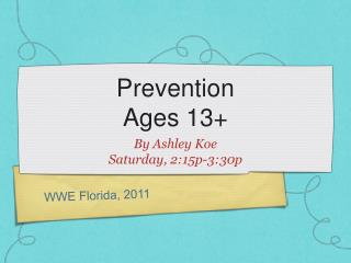 Prevention Ages 13+