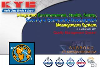 Integrated  Environmental, Health, Safety, Security & Community Development  Management System
