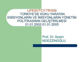 Prof. Dr. Aysen MÜEZZİNOĞLU