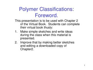 Polymer Classifications:  Foreword.