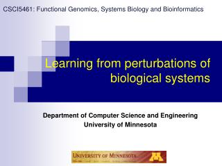 Learning from perturbations of biological systems